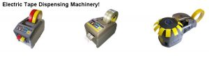 Electric Tape Dispensing Machines for various types of tapes with various widths. Tapes these tape dispensers will accept are; cellophane tape, masking tape, wool tape, pp tape, double-faced tape, cotton cloth tape and more.